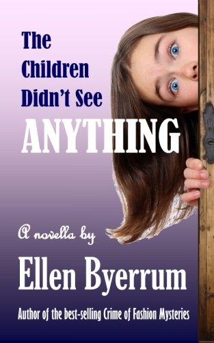 book cover of The Children Didn\'t See Anything