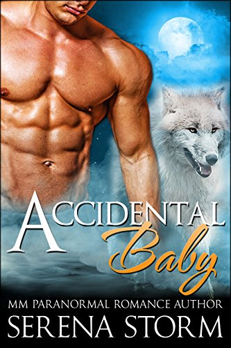 Accidental Baby: MM Gay Shifter Mpreg Romance (Shifters of Port Shadow Book 1)