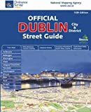 Dublin City and District Street Guide (Irish Maps, Atlases and Guides)