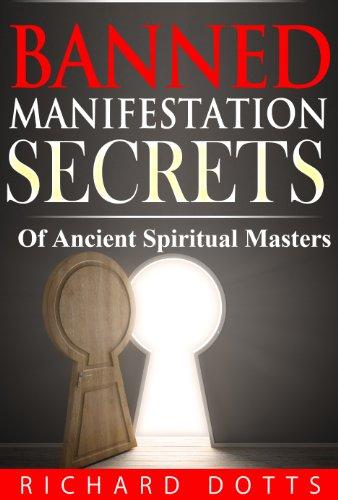 - Banned Manifestation Secrets (Banned Secrets Book 2)