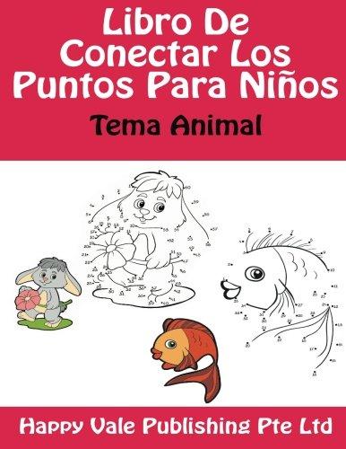 Read Online Libro De Conectar Los Puntos Para Niños: Tema Animal (Spanish Edition) ebook