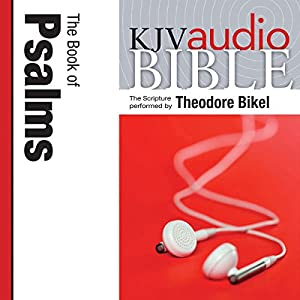 King James Version Audio Bible: The Book of Psalms Performed by Theodore Bikel Audiobook