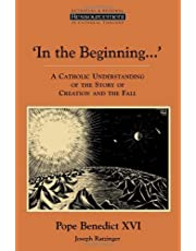 In the Beginning?': A Catholic Understanding of the Story of Creation and the Fall