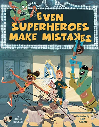 Even Superheroes Make Mistakes
