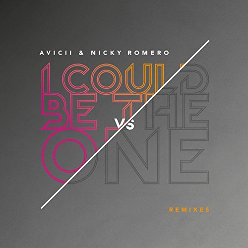 I Could Be The One [Avicii vs ...
