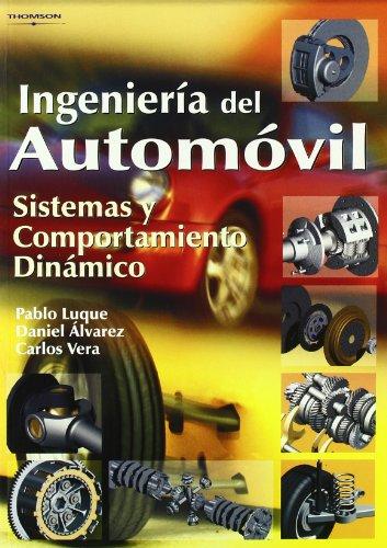 Descargar Libro Ingeniería Del Automóvil. Sistemas Y Comportamiento Dinámico Daniel Alvarez Mantaras