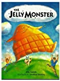 img - for The Jellymonster book / textbook / text book