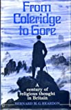 img - for From Coleridge to Gore: Century of Religious Thought in Britain book / textbook / text book