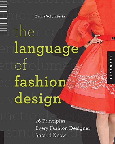 The Language of Fashion Design: 26 Principles Every Fashion Designer Should Know by Rockport Publishers