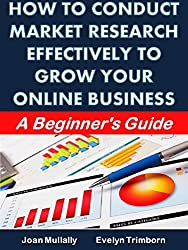 How to Conduct Market Research Effectively to Grow Your Online Business: A Beginner's Guide (Marketing Matters) (English Edition)