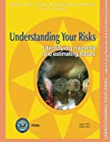 Understanding Your Risks:  Identifying Hazards and Estimating Losses (State and Local Mitigation Planning How-To Guide; FEMA 386-2 / August 2001)