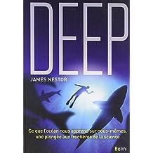 Deep  Ce que l'océan nous apprend sur nous-même , une plongée
