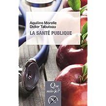 Santé publique (La) [nouvelle édition]