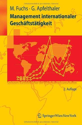 Management internationaler Geschäftstätigkeit (Springers Kurzlehrbücher der Wirtschaftswissenschaften)
