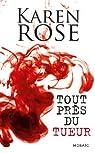 Tout près du tueur par Rose