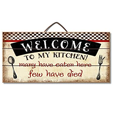 Highland Graphics  Welcome to My Kitchen...  Funny Wood Sign for Counter or Wall Decor
