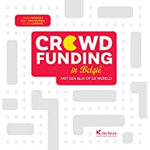 Crowdfunding in België: Met een blik op de wereld (Dutch Edition)