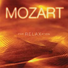 Relaxation Series: Mozart for Relaxation