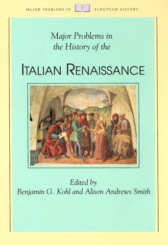 Major Problems in the History of the Italian Renaissance (Major Problems in European History)