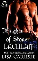 Knights of Stone: Lachlan (gargoyle / wolf shifter romance) (Highland Gargoyles Book 2)