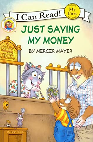 Just Saving My Money (Turtleback School & Library Binding Edition) (My First I Can Read! Little Critter - Level - Money Turtle
