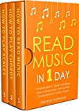 #7: Read Music: In 1 Day - Bundle - The Only 3 Books You Need to Learn How to Read Music Notes and Reading Sheet Music Today (Music Best Seller Book 37)