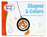 Brainy Baby Shapes and Colors, Brainy Baby Company Staff, 1931959765
