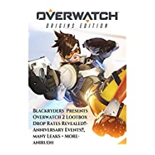 Overwatch 2 Fight of the future, Loot box Drop Rates Revealed, Anniversary Events, Many leaks + More (Overwatch By Blackryders Bonus Material)