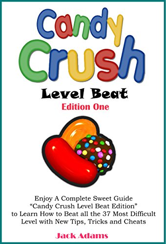Candy Crush:Enjoy a Complete Sweet Guide