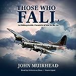 Those Who Fall | John Muirhead