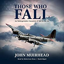 Those Who Fall Audiobook by John Muirhead Narrated by Robertson Dean