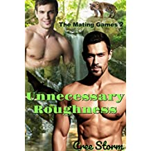 Unnecessary Roughness (The Mating Games Book 2)