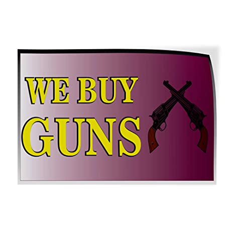 54inx36in Set of 2 Decal Sticker Multiple Sizes We Sell Guns Military Guns Outdoor Store Sign White