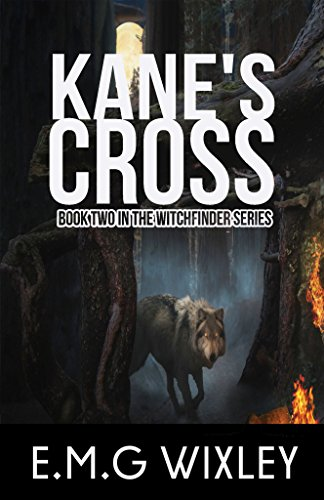 Kane's Cross: Witchfinder (Book Two in the Witchfinder Series 2)