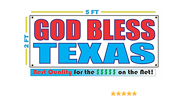 GOD BLESS TEXAS Full Color Banner Sign NEW Best Quality for the $$$ USA