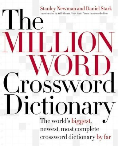 Million Word Crossword Dictionary (The Million Word Crossword Dictionary Hardcover – March 2, 2004)