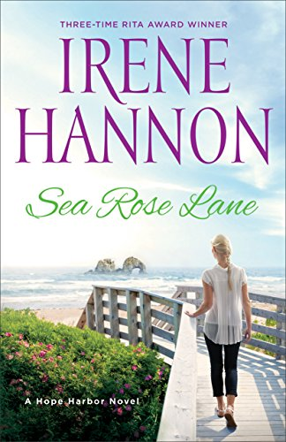 (Sea Rose Lane (A Hope Harbor Novel Book #2) )
