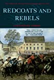 Redcoats and Rebels, Christopher Hibbert, 0393322939