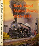img - for Rock Island motive power, 1933-1955 book / textbook / text book
