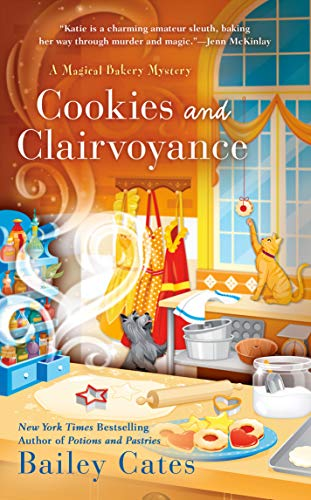 Cookies and Clairvoyance (A Magical Bakery Mystery Book 8)