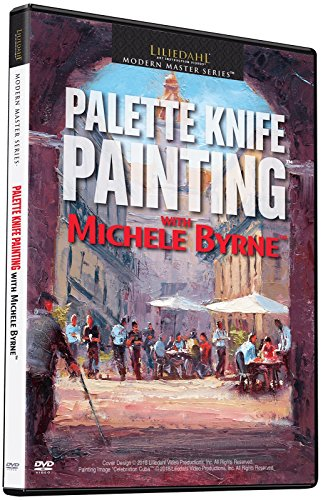 - Michele Byrne: Palette Knife Painting [dvd_audio]
