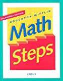 HM Math Steps California Level 5, HOUGHTON MIFFLIN, 0395980127
