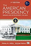 img - for The American Presidency: Origins and Development, 1776-2014 book / textbook / text book