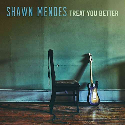 Shawn Mendes - Treat You Better (CDS) - Zortam Music