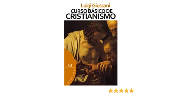 El Sentido Religioso : Curso basico de cristianismo