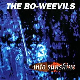 Amazon.com: Into Sunshine: The Bo-Weevils: MP3 Downloads