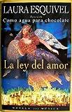 La Ley del Amor, Laura Esquivel, 0517707268