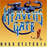More Hysteria by Heavens Gate (2003-01-01)