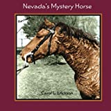 img - for Nevada's Mystery Horse book / textbook / text book