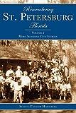 Remembering St. Petersburg, Florida: More Sunshine